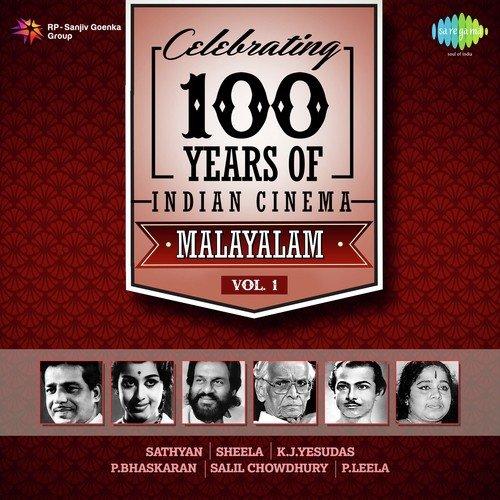 Celebrating 100 Years Of Indian Cinema - Malayalam - Vol  1 Songs