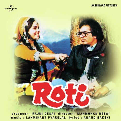 Gore Rang Pe Itna Gumaan Na Kar (Roti / Soundtrack Version)