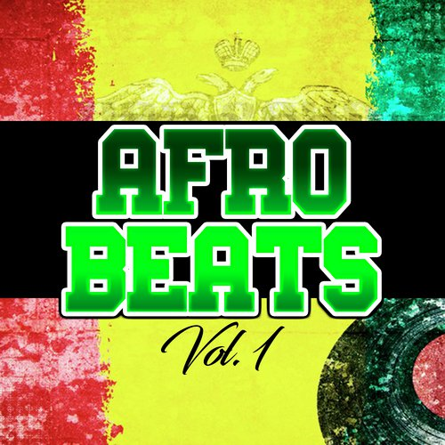 AfroBeats (Vol  1) by Mad Beats - Download or Listen Free Only on