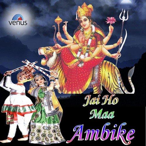 Download Jai Ho Maa Ambike Song