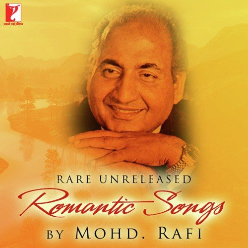 Rare Unreleased Romantic Songs By Mohammed Rafi