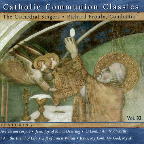 I Am The Bread Of Life Lyrics - The Cathedral Singers