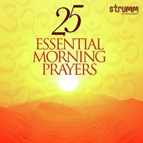 25 Essential Morning Prayers - Sadhana Sargam, Kedar