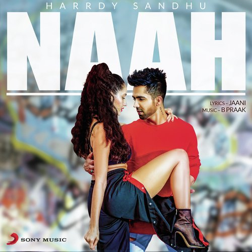 Naah Song - Download Naah Song Online Only on JioSaavn