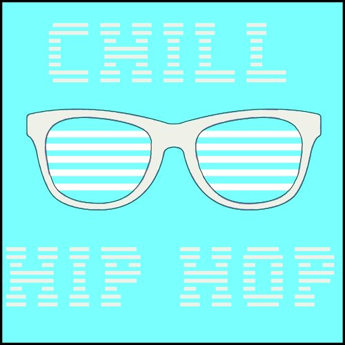 Chill Hip Hop by Platinum Deluxe - Download or Listen Free