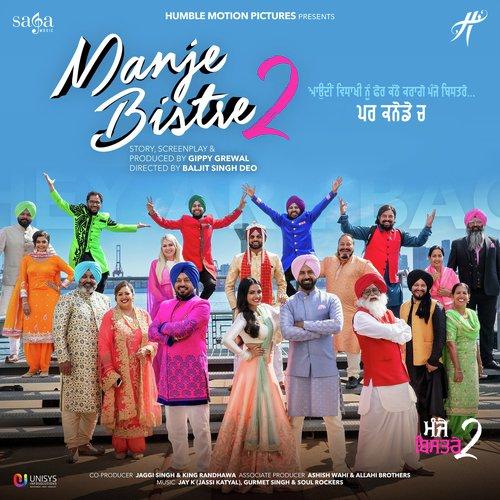 Manje Bistre 2 by Nachhatar Gill - Download or Listen Free
