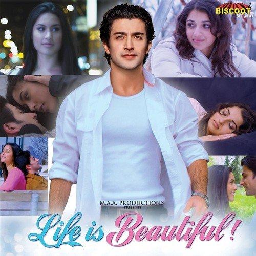 Life Is Beautiful Life Is Beautiful Songs Hindi Album Life Is