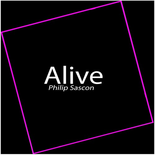 Listen to Alive Songs by Philip Sascon - Download Alive Song
