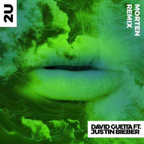 2U (feat  Justin Bieber) [MORTEN Remix] Lyrics - David