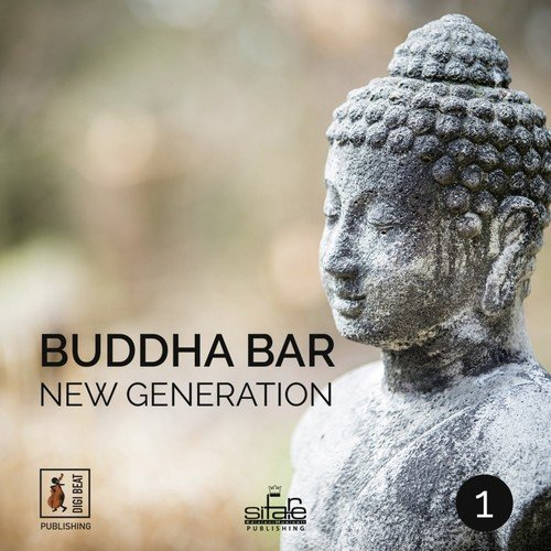 Save song download buddha bar new generation song online only on.