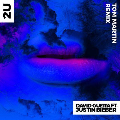 2U (feat  Justin Bieber) [Tom Martin Remix] Lyrics - David