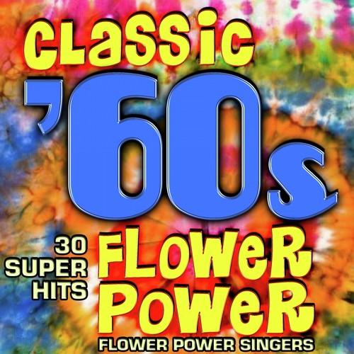 60s Flower Power Songs - Flowers Healthy