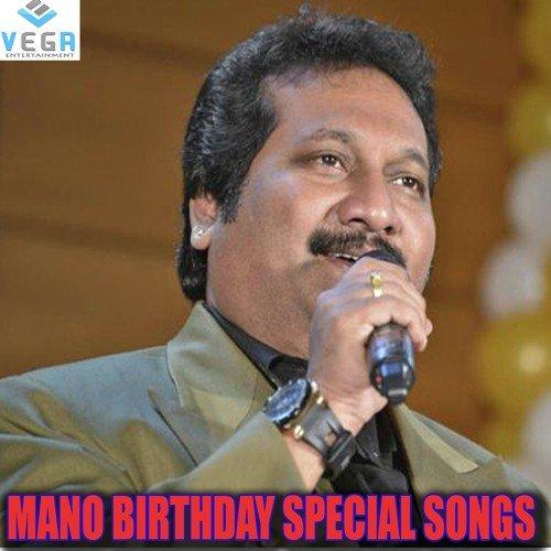 Mano Birthday Special Songs