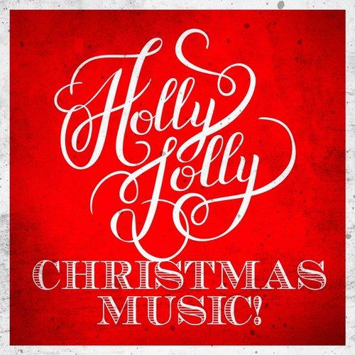 Holly Jolly Christmas Playlist Songs