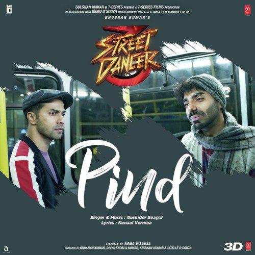 """Pind (From """"Street Dancer 3D"""")"""