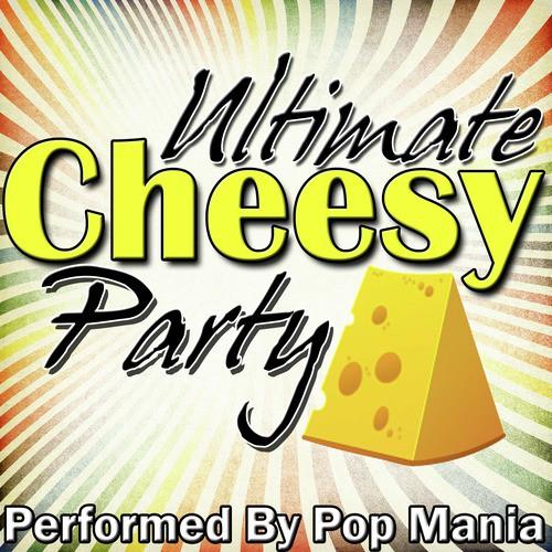 Cheesy songs ultimate Cheesy Hits