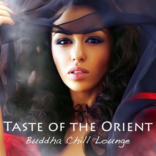 Seductive Songs Song - Download Taste of the Orient Buddha