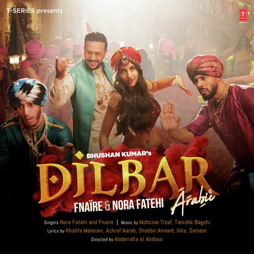 Dilbar Arabic Song - Download Dilbar Arabic Song Online Only