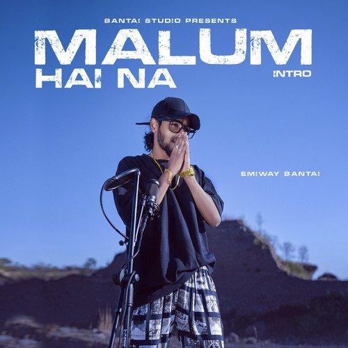 Malum Hai Na (Intro)