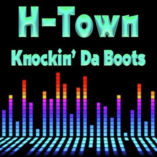 Knockin\u0027 Da Boots (Instrumental Version For DJs \u0026 Clubs