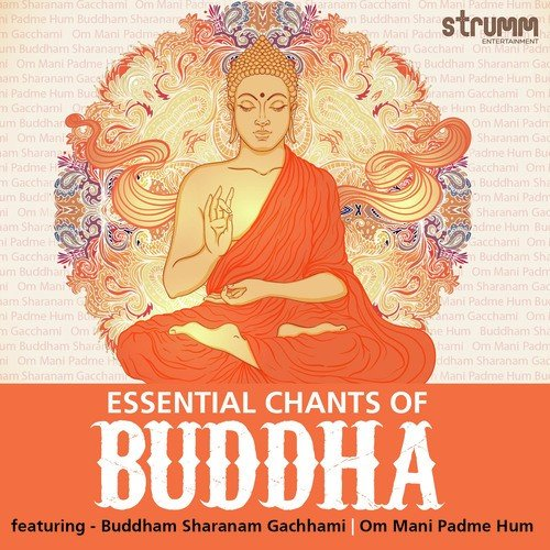 Essential Chants Of Buddha by Sanjeev Chimmalgi - Download