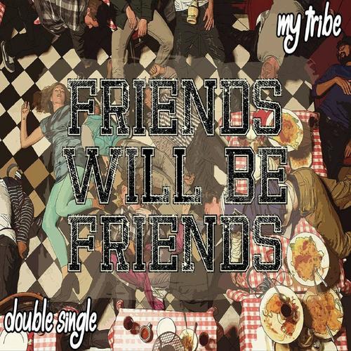 friends will be friends lyrics