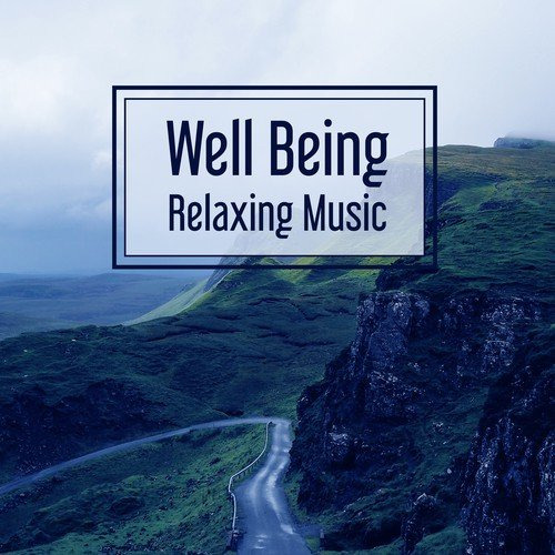 Well Being Relaxing Music – Peaceful Nature Sounds For Relax