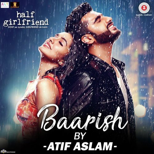 Baarish By Atif Aslam Song - Download Half Girlfriend Song