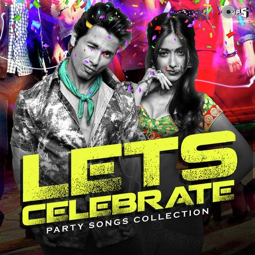Lets Celebrate - Party Songs Collection