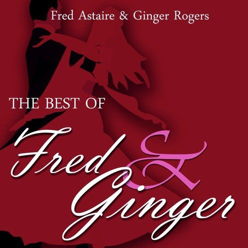 Cheek To Cheek Lyrics - Fred Astaire, Ginger Rogers - Only