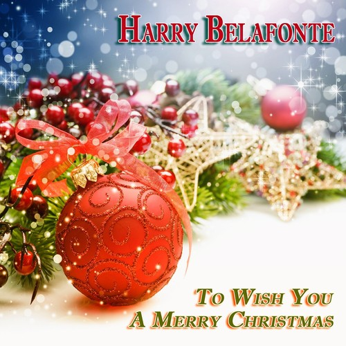 I Heard The Bells On Christmas Day Lyrics.I Heard The Bells On Christmas Day Lyrics Harry Belafonte
