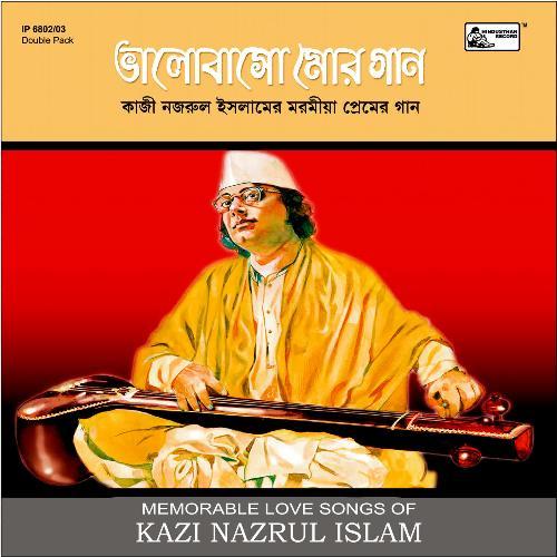Bhalobaso Mor Gaan - Love Songs Of Kazi Nazrul Islam
