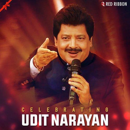 Celebrating Udit Narayan by Udit Narayan, Pamela Jain - Download or