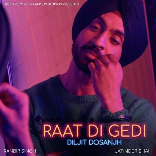 Raat Di Gedi Song - Download Raat Di Gedi Song Online Only on JioSaavn