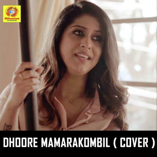 Dhoore Mamarakombil (Cover Version)