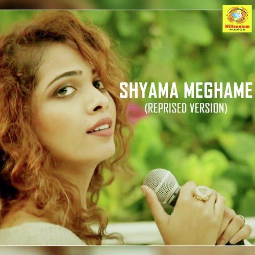 Shyama Meghame (Reprised Version)