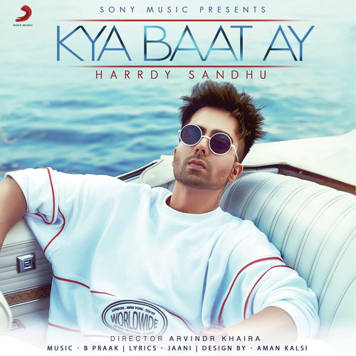 Kya Baat Hai Hardy Sandhu Mp3 Downlod: Download Kya Baat Ay Song Online Only