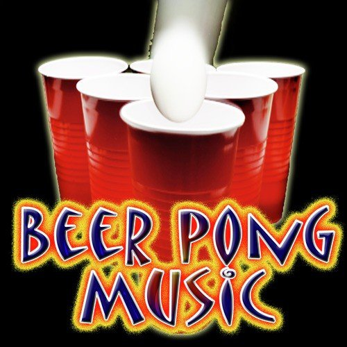 Cha Cha Slide Song - Download BEER PONG PARTY MUSIC Song