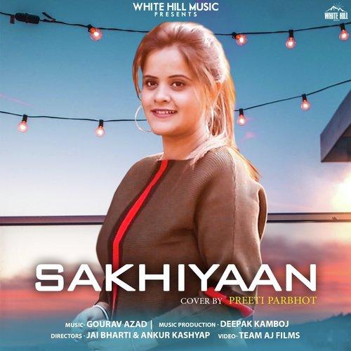 Sakhiyaan (Cover Song) Song - Download Sakhiyaan (Cover Song