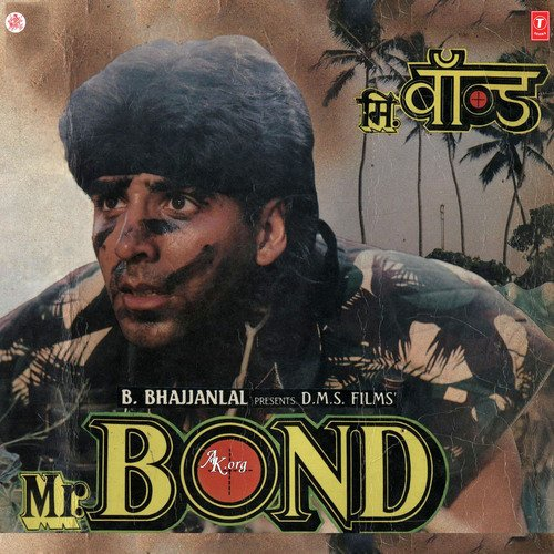 Ohh Jane Jana Mp3 Song New: Download And Listen To Mr. Bond Songs
