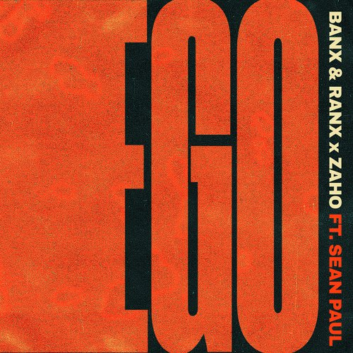 Listen to Ego (feat  Sean Paul) Songs by Banx & Ranx, Zaho
