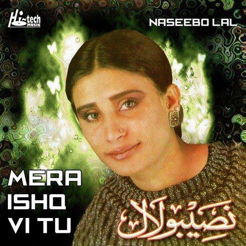 Mera Ishq Vi Tun Song - Download Mera Ishq Vi Tu Song Online