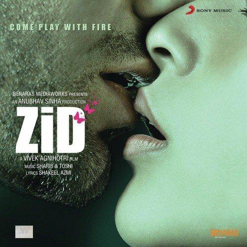 Songs. Pk zid mp3 songs, download zid songspk mp3 songs, itune rip.