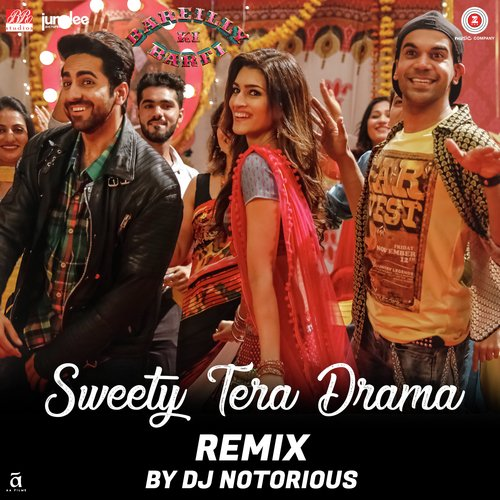 Sweety Tera Drama Remix By DJ Notorious Song - Download Sweety Tera