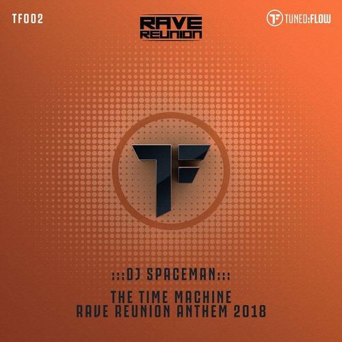 The Time Machine (Rave Reunion Anthem 2018) (Radio Mix) Song
