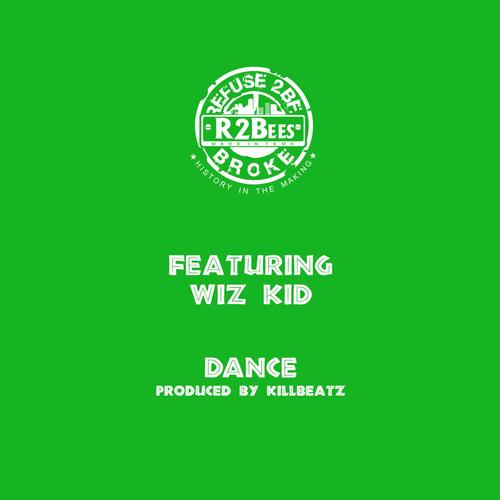 Listen to Dance (feat  Wiz Kid) Songs by R2bees - Download Dance
