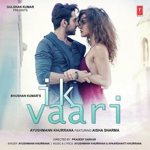 Ik Vaari - Song Download from Ik Vaari @ JioSaavn