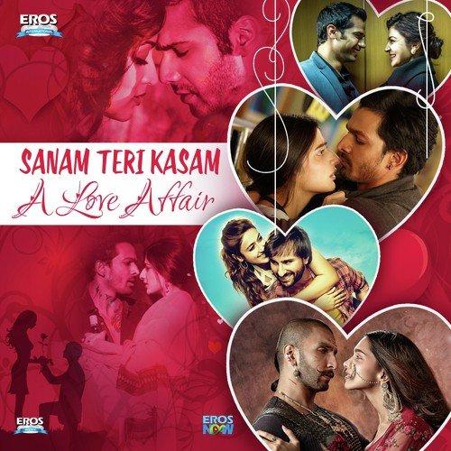 Main Jo Song - Download Sanam Teri Kasam - A Love Affair