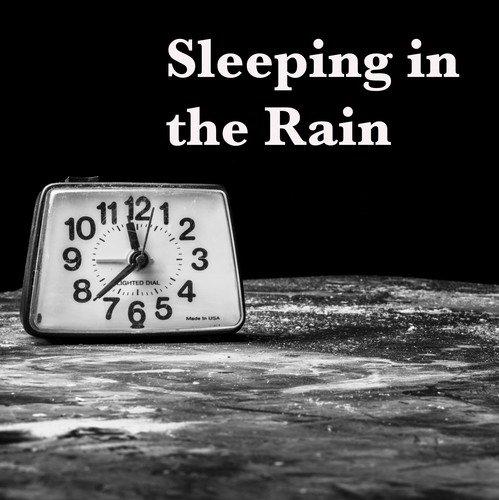 Sleeping In The Rain  Relaxing Rain Sounds For Sleeping
