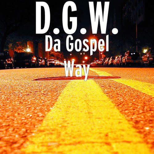 Holy Ghost Fire Song - Download Da Gospel Way Song Online Only on